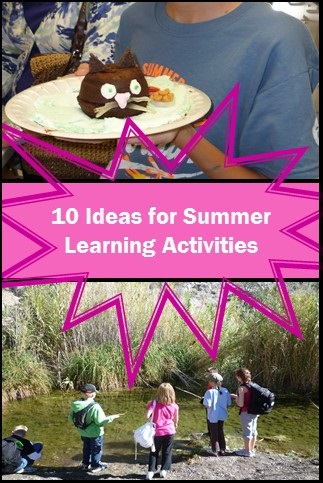 10 ideas for summer learning activities